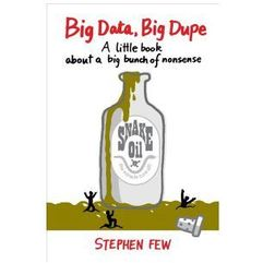 Big Data, Big Dupe (9781938377105)