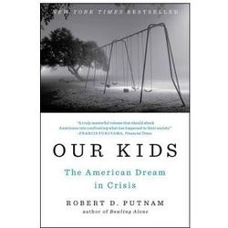 Our Kids, Putnam, Robert D.